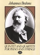 BRAHMS - Quintet and Quartets for Piano and Strings - Partition - di-arezzo.ch