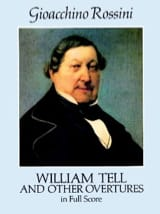 Gioacchino Rossini - William Tell And Other Overtures - Full Score - Partition - di-arezzo.fr