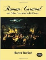 BERLIOZ - Roman Carnival and Other Overtures - Full Score - Sheet Music - di-arezzo.co.uk