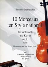 Friedrich Grützmacher - 10 Morceaux en Style National op. 9, Volume 1 - Partition - di-arezzo.fr