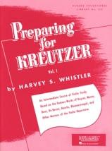 Preparing for Kreutzer - Volume 1 Harvey S. Whistler laflutedepan.com