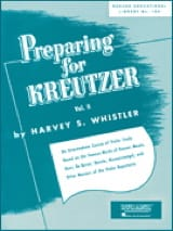 Harvey S. Whistler - Preparing for Kreutzer – Volume 2 - Partition - di-arezzo.fr