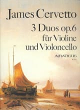 3 Duos op. 6 James Cervetto Partition Duos - laflutedepan.com