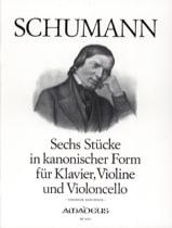 Robert Schumann - 6 Stücke in kanonischer Form – Klavier Violine Violoncello - Partition - di-arezzo.fr