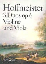 Franz Anton Hoffmeister - 3 Duos op. 6 für Violine und Viola - Partition - di-arezzo.fr