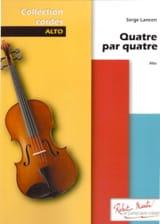 Quatre par quatre - Serge Lancen - Partition - Alto - laflutedepan.com