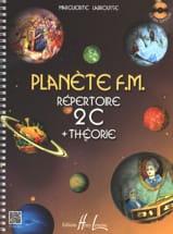 Marguerite Labrousse - Planète FM 2C - Répertoire + Théorie - Partition - di-arezzo.fr