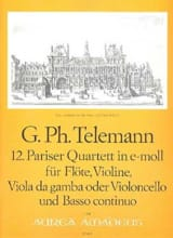 Georg Philipp Telemann - 12. Pariser Quartett in e-moll - Partition - di-arezzo.fr