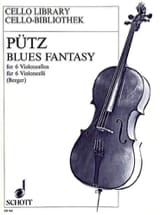 Blues fantasy – 6 Cellos - Eduard Pütz - Partition - laflutedepan.com