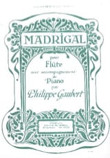 Madrigal - Philippe Gaubert - Partition - laflutedepan.com