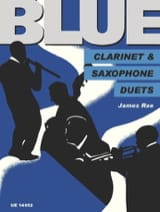 Blue Clarinet and Saxophone Duets James Rae Partition laflutedepan.com