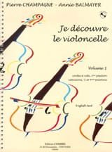 Champagne Pierre / Balmayer Annie - I discover the cello - Volume 1 - Sheet Music - di-arezzo.co.uk