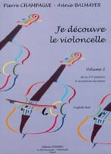 Champagne Pierre / Balmayer Annie - I discover the Cello Volume 2 - Sheet Music - di-arezzo.com