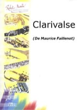 Maurice Faillenot - Clarivalse - Partition - di-arezzo.fr