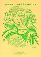 Guitare en herbe - Erik Marchelie - Partition - laflutedepan.com