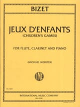 Georges Bizet - Jeux d'enfants – Flute clarinet piano - Partition - di-arezzo.fr