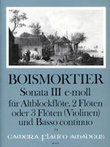 Joseph Bodin de Boismortier - Sonata Nr. 3 e-moll –Altblockflöte 2 Flöten u. BC - Partition - di-arezzo.fr
