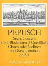 Johann Christoph Pepusch - 6 Concerti op. 8 : Nr. 1 –2 Blockflöten 2 Flöten u. BC - Partition - di-arezzo.fr