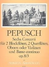 Johann Christoph Pepusch - 6 Concerti op. 8 : Nr. 3 -2 Blockflöten 2 Flöten u. BC - Partition - di-arezzo.fr