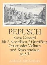Johann Christoph Pepusch - 6 Concerti op. 8 : Nr. 5 -2 Blockflöten 2 Flöten u. BC - Partition - di-arezzo.fr