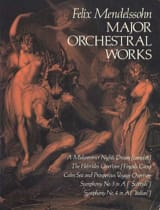 Major Orchestral Works MENDELSSOHN Partition laflutedepan.com