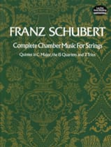 SCHUBERT - Complete Chamber Music for Strings - Full Score - Sheet Music - di-arezzo.co.uk