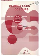 Blues & Latin Colours - Jean-Marc Thibault - laflutedepan.com