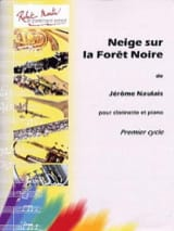Jérôme Naulais - Snow on the Black Forest - Sheet Music - di-arezzo.co.uk