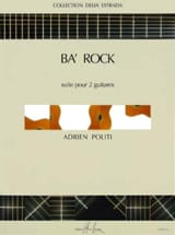 Ba' rock Adrien Politi Partition Guitare - laflutedepan.com