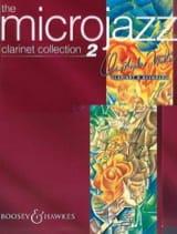 Christopher Norton - The Microjazz Clarinet Volume 2 - Partition - di-arezzo.fr