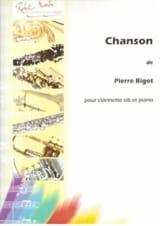 Chanson Pierre Bigot Partition Clarinette - laflutedepan.com