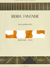 Raphael Fays - Iberia Fantaisie - Partition - di-arezzo.fr