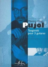 Maximo Diego Pujol - Tangondo para 3 guitarras. - Partitura - di-arezzo.es