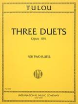 Jean-Louis Tulou - 3 Duets op. 104 – 2 Flutes - Partition - di-arezzo.fr