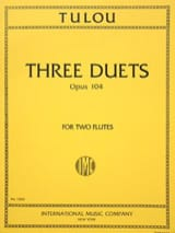Jean-Louis Tulou - 3 Duets op. 104 - 2 Flutes - Sheet Music - di-arezzo.co.uk