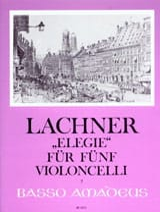 Franz Lachner - Elegie op. 160 für 5 Violoncelli - Sheet Music - di-arezzo.com