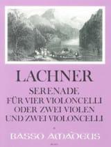 Franz Lachner - Serenade op. 29 für 4 Violoncelli oder 2 Violen und 2 Violoncelli - Partition - di-arezzo.fr