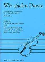 Wir Spielen Duette, Heft 2 - Willibald Lutz - laflutedepan.com