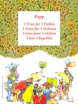 3 Trios pour 3 violons Lajos Papp Partition Violon - laflutedepan.com