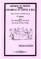 Petit Jean-Louis / Menou Marie-Aude - Musique de danses - Volume 1 – ensembles de fl. à bec - Partition - di-arezzo.fr