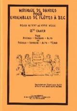 Petit Jean-Louis / Menou Marie-Aude - Musique de danses - Volume 2 – ensembles de fl. à bec - Partition - di-arezzo.fr