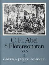 Carl Friedrich Abel - 6 Sonaten op. 6 - Bd. 2 - Flöte u. Bc - Partition - di-arezzo.fr