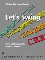 Let's Swing - Flute Ensemble Alexander Hanselmann laflutedepan.com