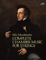Bartholdy Felix Mendelssohn - Complete Chamber Music For Strings - Partition - di-arezzo.fr