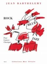 Rock / Blues / Jazz Jean Barthelemy Partition laflutedepan.com