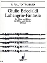 Giulio Briccialdi - Lohengrin-Fantasie op. 129 – Flöte Klavier - Partition - di-arezzo.fr