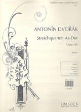 Antonin Dvorak - Quatuor à cordes op. 105 Lab majeur - Parties - Partition - di-arezzo.fr