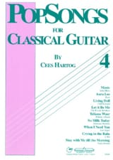 Cees Hartog - Pop Songs For Classical Guitar Volume 4 - Partition - di-arezzo.fr