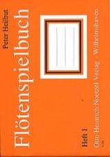 Peter Heilbut - Flötenspielbuch – Heft 1 - Partition - di-arezzo.fr