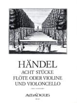 HAENDEL - 8 Stücke - Flöte o. Violine und Violoncello - Partition - di-arezzo.fr